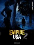 Stephen Desberg et  Griffo - Empire USA saison 2 Tome 3 : .