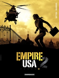 Stephen Desberg et  Koller - Empire USA saison 2 Tome 6 : .