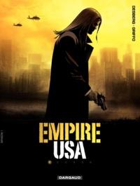 Stephen Desberg et  Griffo - Empire USA Tome 1 : .