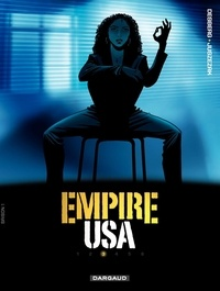 Stephen Desberg et Erik Juszezak - Empire USA Tome 3 : .