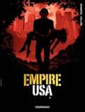 Stephen Desberg et Daniel Koller - Empire USA Tome 5 : .