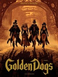 Stephen Desberg et  Griffo - Golden Dogs Tome 1 : Fanny.
