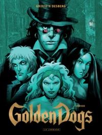Stephen Desberg et  Griffo - Golden Dogs Tome 2 : Orwood.