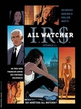 Stephen Desberg et Alain Queireix - IRS All Watcher Intégrale 1 : Antonia ; La nébuleuse Roxana ; Petra ; La spirale Mc Parnell.