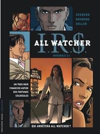 Stephen Desberg et Marc Bourgne - IRS All Watcher Intégrale 2 : .