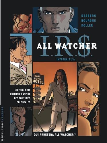 IRS All Watcher Intégrale 2