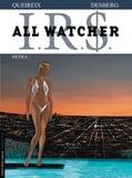 Stephen Desberg et Alain Queireix - IRS All Watcher Tome 3 : Petra.