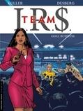 Stephen Desberg et Daniel Koller - IRS Team Tome 3 : Goal business.