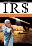 Stephen Desberg et Bernard Vrancken - IRS Tome 13 : L'or de Yamashita.