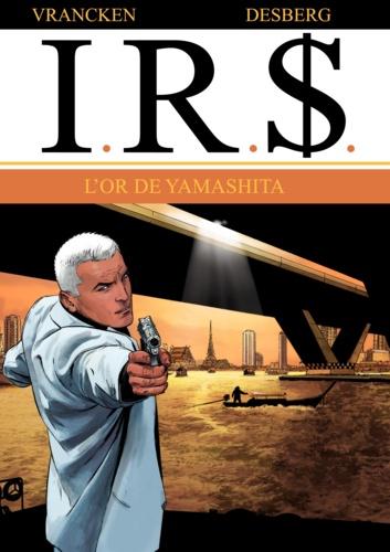 IRS Tome 13 L'or de Yamashita