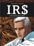 Stephen Desberg et Bernard Vrancken - IRS Tome 15 : Plus-values sur la mort.