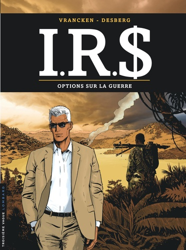 IRS Tome 16 Options sur la guerre