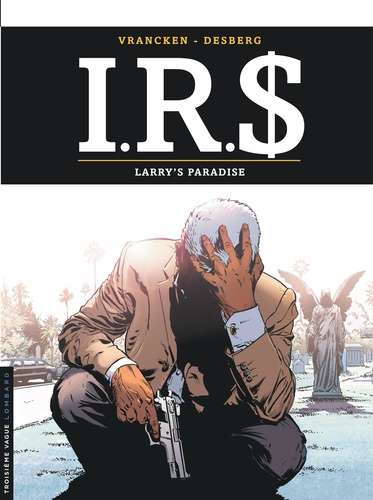 IRS Tome 17 Larry's paradise