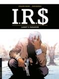 Stephen Desberg et Bernard Vrancken - IRS Tome 17 : Larry's paradise.