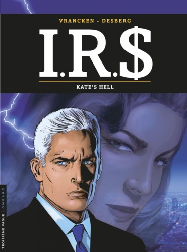 IRS Tome 18 Kate's hell