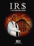 Stephen Desberg et Bernard Vrancken - IRS Tome 2 : La stratégie Hagen.