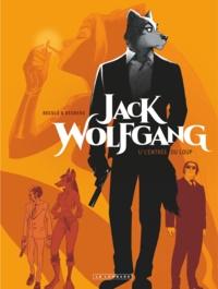 Stephen Desberg et Henri Reculé - Jack Wolfgang Tome 1 : L'entrée du loup.