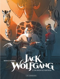 Stephen Desberg et Henri Reculé - Jack Wolfgang Tome 3 : Un amour de panthère.