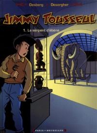 Stephen Desberg et Daniel Desorgher - Jimmy Tousseul Tome 1 : Le Serpent d'ébène.