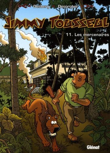 Jimmy Tousseul Tome 11 Les mercenaires