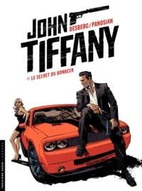 Stephen Desberg et Dan Panosian - John Tiffany Tome 1 : Le secret du bonheur.