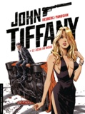 Stephen Desberg et Dan Panosian - John Tiffany Tome 2 : Le désir du désir.