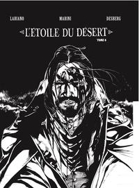 Stephen Desberg - L'étoile du désert Tome 4 : .