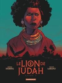 Stephen Desberg et Hugues Labiano - Le Lion de Judah Tome 2 : .