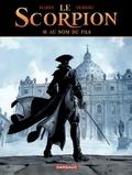 Stephen Desberg et Alberto Marini - Le Scorpion Tome 10 : Au nom du fils.