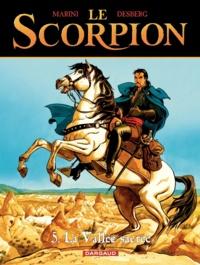 Stephen Desberg et Enrico Marini - Le Scorpion Tome 5 : La Vallée sacrée.