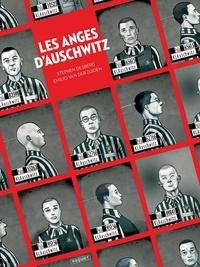 Stephen Desberg et Emilio Van der Zuiden - Les anges d'Auschwitz.