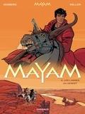 Stephen Desberg et Daniel Koller - Mayam Tome 2 : Les larmes du désert.