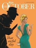 Stephen Desberg et Queireix Alain - Miss October 3. Very Bad Memories.