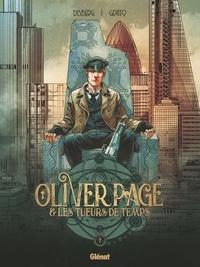 Stephen Desberg et  Griffo - Oliver Page & les tueurs de temps - Tome 2.