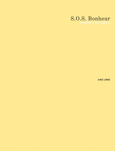 SOS bonheur Saison 2 Tome 2