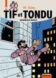 Stephen Desberg et  Will - Tif et Tondu L'intégrale Tome 9 : Innombrables menaces.