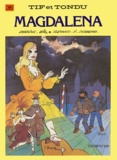 Stephen Desberg et  Will - Tif et Tondu Tome 36 : Magdalena.