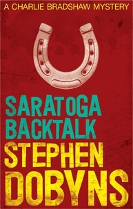 Stephen Dobyns - Saratoga Backtalk.