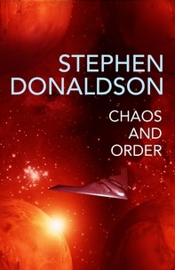 Stephen Donaldson - Chaos and Order - The Gap Cycle 4.