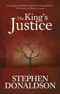 Stephen Donaldson - The King's Justice.