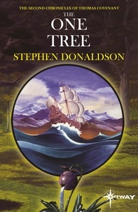 Stephen Donaldson - The One Tree - The Second Chronicles of Thomas Covenant Book Two.