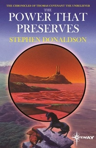 Stephen Donaldson - The Power That Preserves - The Chronicles of Thomas Covenant Book Three.
