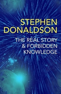 Stephen Donaldson - The Real Story & Forbidden Knowledge - The Gap Cycle 1 & 2.