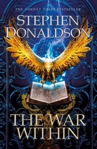 Stephen Donaldson - The War Within - The Great God's War Book Two.