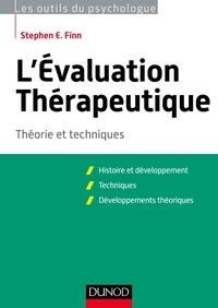 Stephen E. Finn - L'évaluation thérapeutique - Théorie et techniques.