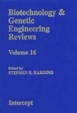 Stephen E. Harding - Biotechnology and genetic engineering reviews volume 16.