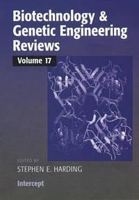 Stephen E. Harding - Biotechnology & genetic engineering reviews Vol 17.