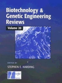 Stephen E. Harding - Biotechnology & genetic engineering reviews, Vol. 20.