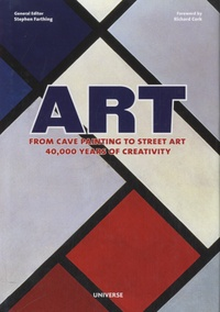 Stephen Farthing - Art, From Cave Painting to Street Art - 40,000 Years of Creativity.