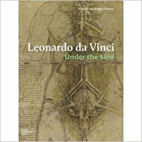 Stephen Farthing - Leonardo da Vinci under the skin.